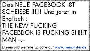 Das Neue Facebook Ist Scheisse Und Jetzt In Englisch The New