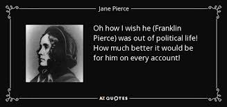 QUOTES BY JANE PIERCE | A-Z Quotes