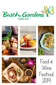 the busch gardens ta bay food wine festival runs weekends from march 16 to april