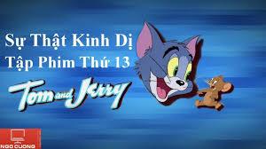 Ngô Cường - Sự Thật Kinh Dị Trong Tập Phim Thứ 13 Tom & Jerry Bị Cấm