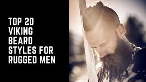 Some call it a hipster beard style and some call it long beard but the people with an ideal jawline must not miss this amazing new beard style 2021. Top 20 Viking Beard Styles For Rugged Men