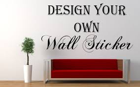 Small Picture Design Your Own Wall Art Stickers Home Design Ideas How To Make