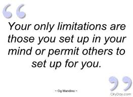 Og Mandino Quotes Amazing Ogmandinoquotes Limitations Are Those You Set Up Og