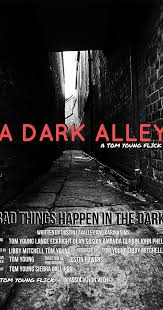 A Dark Alley (2017) - IMDb
