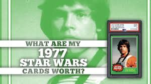 What Are My 1977 Star Wars Cards Worth