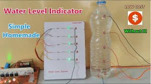 without ic sensor simple water level indicator made at home