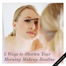 how to do makeup quickly elegant 5 ways to shorten your morning makeup routine keup