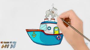 Hướng Dẫn Bé Vẽ và Tô Màu Cho TÀU THỦY | How to draw and coloring a ship |  VẼ TRANH TÔ MÀU CHO BÉ - YouTube