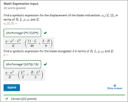 a problem shown in the lms that requests the symbolic expressions for displacement and for elongation