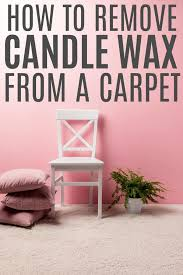 remove candle wax from wall how to remove candle wax from a carpet simple easy to