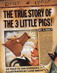 book the true story of the 3 little pigs by jon scieszka