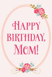 mom birthday cards print happy birthdays mother flowers pink letters floral printable free wishes message simple text sweet