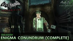 batman arkham city enigma conundrum the riddler side mission walkthrough you