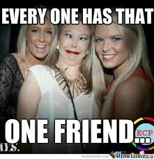 Weird Girls Friends Memes. Best Collection of Funny Weird Girls ... via Relatably.com