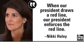 Image result for nikki haley when trump draws red line