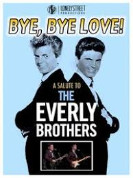 Songs of innocence and experience (1984). Bye Bye Love Salute To Everly Brothers Knau Arizona Public Radio