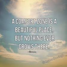 A Comfort Zone Is A Beautiful Place Quote Author Best Of Pin By Esther Bradt On Time Pinterest