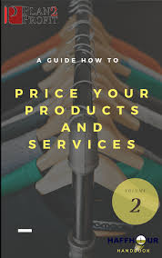 Simple Products Profit A Guide How To Price Your Products And Services Plan 2 Profit