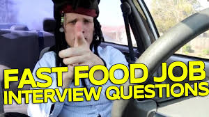 Fast Food Job Interview Questions Youtube