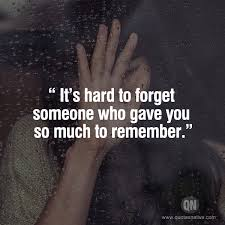 Forget Love Quotes Delectable It Is Hard To Forget LOVE Quotes