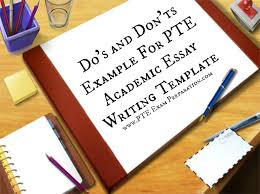 do s and don ts example for pte academic essay writing template