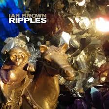 <b>Ian Brown</b> - <b>Ripples</b> | Reviews | Clash Magazine