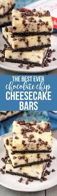 the best chocolate chip cheesecake bars this is the best cheesecake bar recipe ever