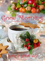 christmas good morning have a great day