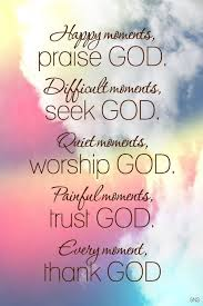Praising God Quotes Impressive Happy Moments Praise God Family Religious Quote Prayer Blessing