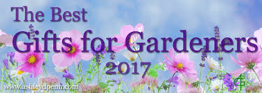 gifts for gardeners 2017 uk ashley d penn mark