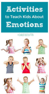 Emotion Chart For Kids Activities To Teach Kids About Emotions