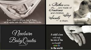 Newborn Quotes 30 Awesome 24 Newborn Baby Quotes To Share The Love