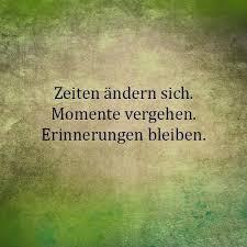 Zeiten ändern Sich Momente Vergehen Erinnerungen Bleiben