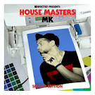 House Masters: MK