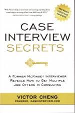 interview case case interview secrets by victor cheng