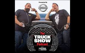 Episode 56 of The Truck Show Podcast: Lone Star Throwdown 2019