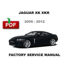 jaguar xk repair manual 2006 2012 jaguar xk xkr factory service repair manual wiring diagrams