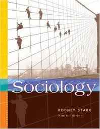 sociology internet edition by rodney stark hardcover  sociology internet edition by rodney stark 2003 hardcover revised