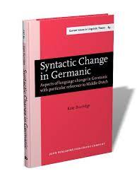 In fact, these communities are a natural laboratory (katsoyannou 1999) to observe the mechanisms of language change under contact. Syntactic Change In Germanic Aspects Of Language Change In Germanic With Particular Reference To Middle Dutch Kate Burridge