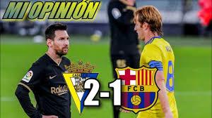 CÁDIZ 2 BARCELONA 1 Jornada 12 La Liga 2020-2021 | El Cádiz tumba al Barca  de Messi. - YouTube