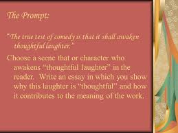 re ing the pride and prejudice essay ppt video online  the prompt the true test of comedy is that it shall awaken thoughtful laughter