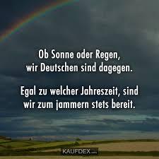 Ob Sonne Oder Regen Wir Deutschen Sind Dagegen Kaufdex
