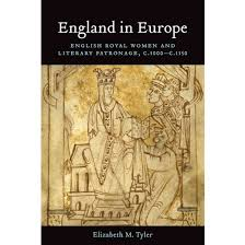 england in europe english royal women and literary patronage c england in europe english royal women and literary patronage c 1000 c 1150 hardcover elizabeth