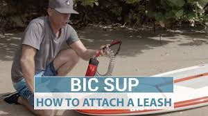 How to Attach the <b>Leash</b> to your Stand Up <b>Paddleboard</b> (SUP ...
