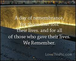 Remembrance Quotes Best A Day Of Remembrance 4848 4848 Quotes September 48 Quotes September