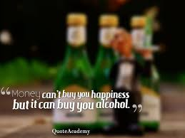 Alcohol Quotes Delectable 48 Famous Drinking Alcohol Quotes Alcohol Slogans And Funny Sayings