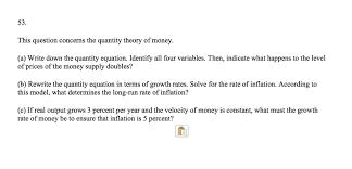 this question concerns the quantity theory of money a write down the