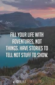 The Ultimate List Of The 40 Best Inspirational Adventure Quotes New Quotes On Adventure