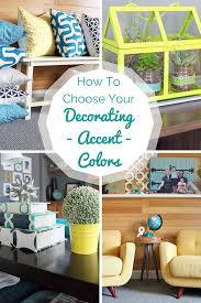 how to create your decorating accent color palette tealandlime com