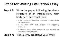 evaluation essay lecture recap how to write an argumentative  step 6 write the paper following the classic structure of an introduction